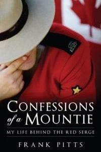 Confessions of a Mountie by Frank Pitts