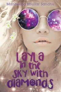 Layla in the Sky With Diamonds by Manbeena Bhullar Sandhu